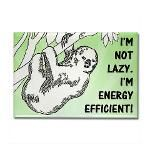 Not Lazy Sloth Rectangle Magnet. I'm not lazy. I'm energy efficient! #sloth #lazy