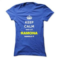 Keep Calm And Let Ramona Handle It - #white shirt #hoodie refashion. PURCHASE NOW => https://www.sunfrog.com/Names/Keep-Calm-And-Let-Ramona-Handle-It-dnqhy-Ladies.html?68278