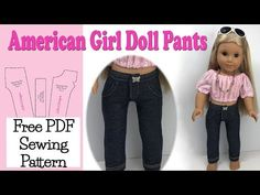 How to sew Pants for American Girl Doll Leggings - Jeggings - Jeans Free Pattern These pair of pant have the front closure Sewing Doll Clothes, Baby Doll Clothes, Sewing Dolls, Barbie Clothes, Ropa American Girl, American Girl Crafts, American Doll Clothes, Doll Sewing Patterns, Doll Dress Patterns