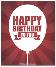 Birthday Wishes for Teenagers: Happy Birthday to You