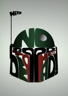 """""""He's No Good To Me Dead!"""" Art Print by Malc Foy #starwars #bobafett #typography"""