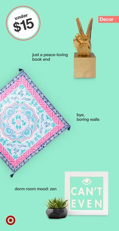 "Energize your college student's dorm room space with decor under $15. Lights—great for ambiance and mood. Textiles—you can't go wrong with a colorful tapestry. Use them as a throw or wall hanging. Plants— even artificial can spruce up a space. Plus, your college kid won't ""forget"" to water it."