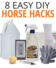 8 easy diy horse hacks using item you have around your farm or ranch.