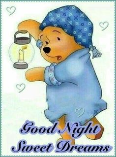 Winnie the Pooh Winnie The Pooh Pictures, Cute Winnie The Pooh, Winne The Pooh, Winnie The Pooh Quotes, Winnie The Pooh Friends, Good Night Greetings, Good Night Messages, Good Night Wishes, Good Night Quotes