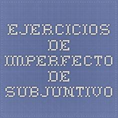 Ejercicios de imperfecto de subjuntivo
