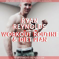Ryan Reynolds Deadpool Workout Routine – How to get ripped like Deadpool and Green Lantern Ryan Reynolds Muscle, Ryan Reynolds Deadpool Workout, Get Ripped Diet, Superhero Workout, Workout Routine For Men, Weekly Workout Plans, Celebrity Workout, Fine Men, Weight Lifting