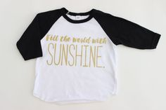 Fill the world with Sunshine Baby Shirt // by TheConfettiHome