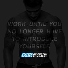 Work until you no longer need to introduce yourself. #bodybuilding #fitness #motivation