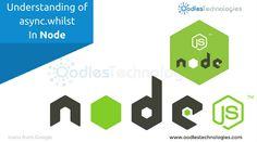 Understanding of async.whilst in #Node  #MEANstack #NodeJS #webdevelopment