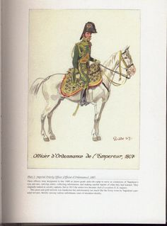 Command and staff: Plate 2: Imperial Orderly Officer (Officier d'Ordonnance), 1807.