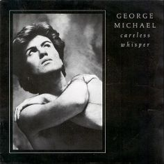 George Michael 'Careless Whisper' (1984)