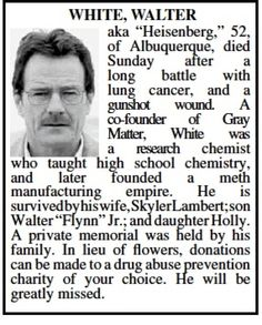 Fact: You WILL go to the Albuquerque Journal Obit website to verify this. Breaking Bad: Walter White Obituary Shows Up In Albuquerque Journal. Walter White, Best Tv Shows, Best Shows Ever, Disney Channel, New Mexico, Mexico Style, Cartoon Network, Better Call Saul, Breaking Bad 3