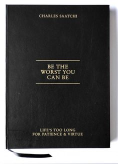Be the Worst You Can Be Book