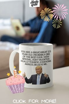 This mug is just the right 25th birthday gift for your friend, BFF, sister, brother, dad, mom, grandpa, grandma, wife, husband, girlfriend, boyfriend, fiancé, fianceé, coworker, boss. This will be the best 25 years birthday celebrations ever.