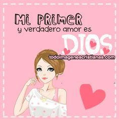 imágenes cristianas mi verdadero amor es dios