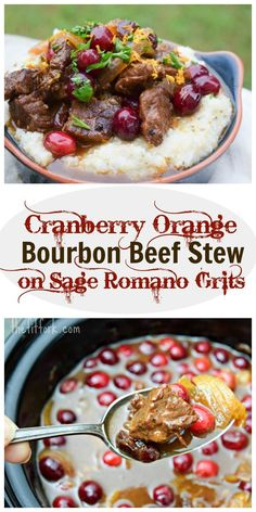 Cranberry Orange Bourbon Beef Stew on Sage Romano Grits -  an easy slow cooker meat that will satisfy your guests this holiday season.