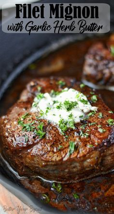 This Filet Mignon with Garlic Herb Butter absolutely melts in your mouth. So easy to do, super tender, flavorful and delicious! Baked Filet Mignon, Filet Mignon Recipes Grilled, Filet Recipes, Beef Recipes, Cooking Recipes, Oven Cooking, Cast Iron Filet Mignon, Filet Mignon Marinade, Beef Tenderloin Filet Mignon