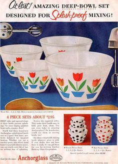 Farm Girl Pink....: ~ Fire King Mixing bowls - vintage advertisements...
