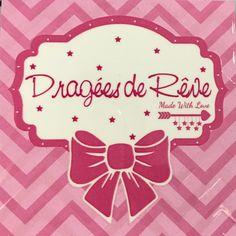 ✩ Boutique Dragées de Rêve✩ 38, rue Jean Jaurès 94500 Champigny sur Marne  ✩ 01 77 85 22 73  Du Mardi au Samedi  10h30 13h00 15h00 19h00