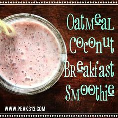 Oatmeal coconut breakfast smoothie