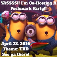 PARTY TIME!!! Ladies, please join me as I co-host another fabulous party on April 23, 2016! Theme to be determined!  I'll be scouting some closets to select my potential HPs!! So excited! I hope to see you there!! ❤️ Shoes Heels