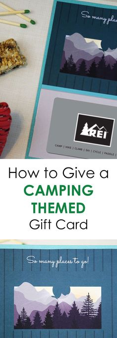 Give friends and family the gift of camping with this super cute way to deliver a camping-themed gift card. From camping supply stores to actual campsite gift cards, there are several ideas on how to give the gift card and save money doing it. Perfect for all outdoor gift cards as well.