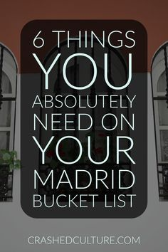 Planning to visit Madrid? Here's a list of things you need on your Madrid bucket list. Don't miss these things, or you'll miss out on a lot!