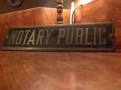 Antique Notary Sign