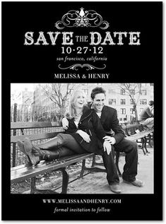 Save The Date!    http://www.weddingpaperdivas.com/product/9838/signature_white_photo_save_the_date_cards_haute_heraldry.html