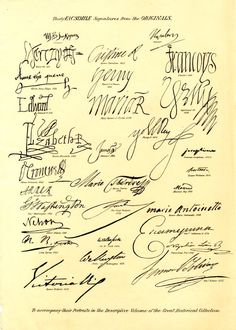 Facsimile of thirty signatures; Shakespeare, Napoléon I, Henry VIII, Christina of Sweden, François I of France, Anne Boleyn, Henri IV of France, Edward VI, Mary Queen of Scots, Sigismund III of Poland, Elizabeth I, James I, Philip IV of Spain, Empress Joséphine, Oliver Cromwell, Queen Anne, Maria Theresa of Austria, Murad Bey, Queen Hortense, General Washington, Frederick the Great, Marie antoinette, Admiral Nelson, Lord Byron, sir Walter Scott, Catherine II of Russia, Prince Louis Napoléon…