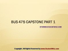 The theme of Bus 475 Capstone Part 1 is to enable students to learn about the ways of motivation to let employees work toward achieving the organizational goals. This course tells about the use of . Apa Formatting, Organizational Goals, Communication Techniques, Exam Answer, Levels Of Understanding, Business Studies, Final Exams, Future Career, Multiple Choice