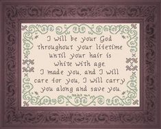 Cross Stitch Bible Verse Isaiah I Will Care For You, Yet who knows wether you have come to the kingdom I Will Care For You Cross Stitch Charts, Cross Stitch Designs, Cross Stitch Patterns, Crewel Embroidery, Cross Stitch Embroidery, Isaiah 46 4, Religious Cross, Jesus On The Cross, Christmas Cross