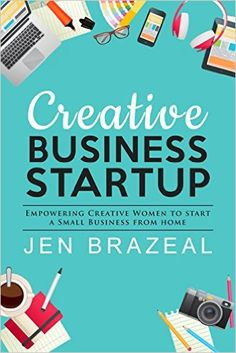 Creative Business Start Up Free Kindle Book by Jen Brazeal