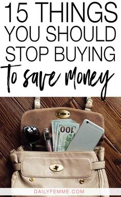 When looking where you can cut costs, check out these 15 things you should stop buying to save money so you can achieve your financial goals sooner.