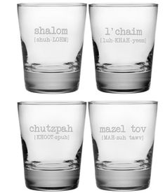 This lighthearted set of double old fashioned glasses features a different Jewish word and its pronunciation on each glass.  The assorted set includes chutzpah, shalom, l'chaim and mazel tov.