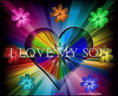 i love my son love quotes quote colorful flowers hearts family quote family quotes