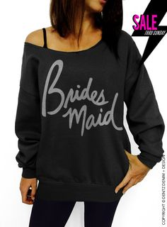 """Use coupon code """"pinterest"""" Bridesmaid - Script - Black with Silver Slouchy Oversized Sweatshirt by DentzDesign"""