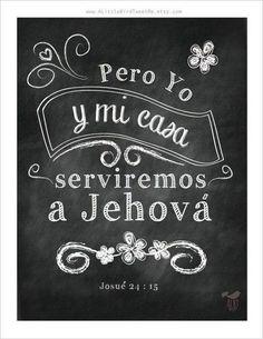 Foto: Y si mal os parece servir a Jehová, escogeos hoy a quién sirváis; si a los dioses a quienes sirvieron vuestros padres, cuando estuvieron al otro lado del río, o a los dioses de los amorreos en cuya tierra habitáis; pero yo y mi casa serviremos a Jehová. Josué 24:15