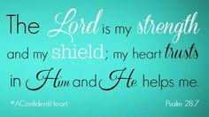 Be my Strength & Shield Lord!