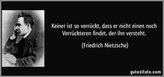 Bildergebnis für Friedrich Nietzsche zitat