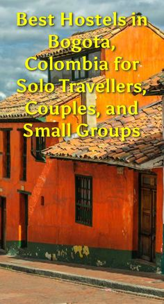 Best Hostels in Bogota, Colombia for Solo Travellers, Couples, and Small Groups: Bogota is the capital of Colombia. It has many unique…