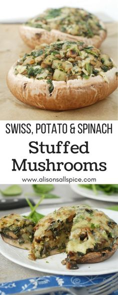Swiss Potato and Spinach Stuffed Mushrooms by Alison's Allspice, Vegetarian Recipes, Meatless Recipes, Grilling recipes, Vegetarian grilling, Mushroom recipes, Swiss Cheese recipes, gluten free recipes,
