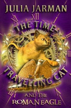 The Time-Travelling Cat and the Roman Eagle by Julia Jarman, http://www.amazon.co.uk/dp/1842706179/ref=cm_sw_r_pi_dp_eTNhrb05HGFPH