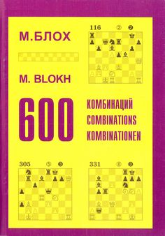 Maxim W. Bloch: 600 Kombinationen