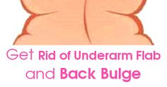 Julianna - Women's fitness and wellness: 4 Quick Exercises to Get Rid of Underarm Flab and Back Bulge in 3 Weeks