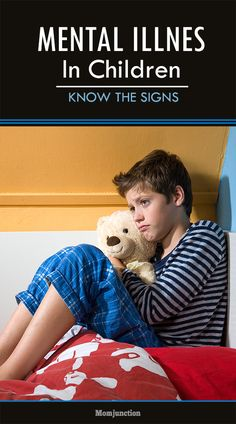 Mental Illness In Children – Know The Signs: To know more about the various mental illnesses that plague children go ahead and give this article a read!