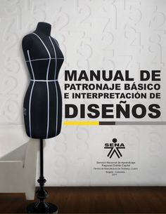 Manual-de-Patronaje-Basico-e-Interpretacion-de-Disenos - modelist kitapları Бизнес курсы шитья TERROUS и Арина Diy Clothing, Sewing Clothes, Clothing Patterns, Sewing Patterns, Sewing Hacks, Sewing Tutorials, Sewing Projects, Techniques Couture, Sewing Techniques