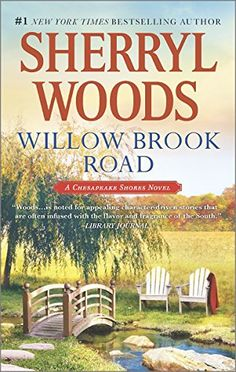 Willow Brook Road (A Chesapeake Shores Novel) by Sherryl Woods