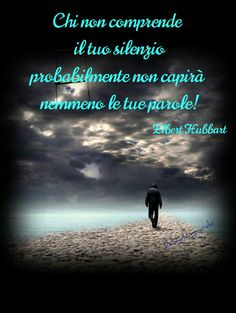 Those who do not understand your silence probably will not even understand your words! Learning Italian, Your Word, Understanding Yourself, Ads, Gandhi, Smiley, Quotes, Life, Tattoo