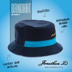 The essential summer item. Jonathan D's Bandhat is a reversible bucket hat with contrast band entailing and a herringbone branded label. Summer 2014, Herringbone, Bucket Hat, Contrast, Label, Band, Creative, Style, Fashion